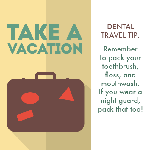 Hemet Dentist Travel Tips